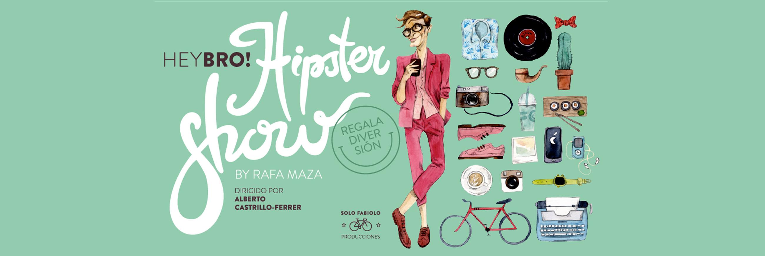 heyBro! Hipster show